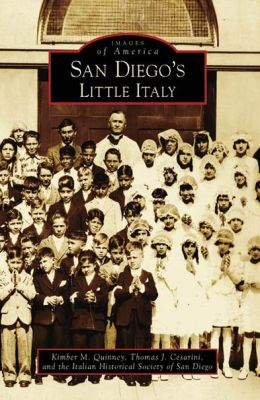 San Diego's Little Italy (Images of America Series)