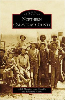 Northern Calaveras County (Images of America Series)
