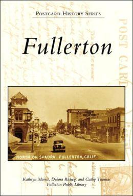 Fullerton, California (Postcard History Series)