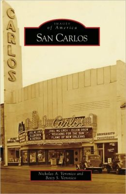 San Carlos, California (Images of America Series)