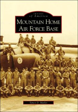 Mountain Home Air Force Base, Idaho (Images of America Series)