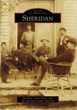 Sheridan, Wyoming (Images of America Series)
