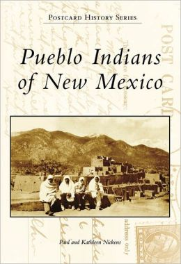 Pueblo Indians of New Mexico (Postcard History Series)