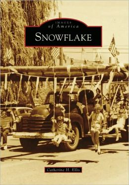 Snowflake, Arizona (Images of America Series)