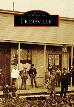 Prineville, Oregon (Images of America Series)