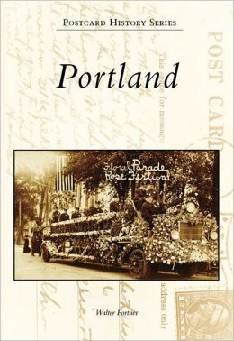 Portland, Oregon (Postcard History Series)