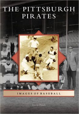 Pittsburgh Pirates (Images of Baseball Series)