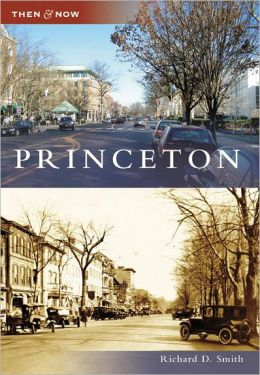 Princeton, New Jersey (Then and Now Series)