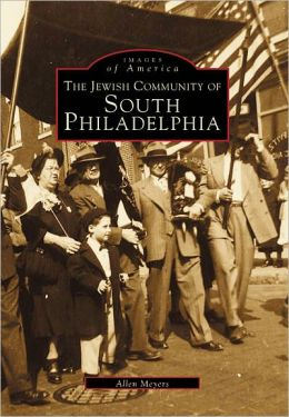 Jewish Community of South Philadelphia (Images of America Series)