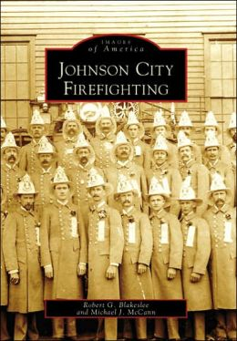 Johnson City Firefighting, New York (Images of America Series)