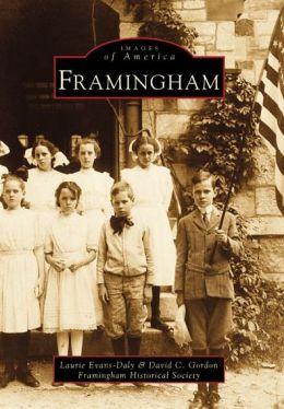 Framingham, Massachusetts (Images of America Series)