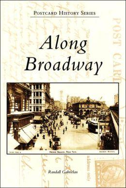 Along Broadway, New York (Postcard History Series)