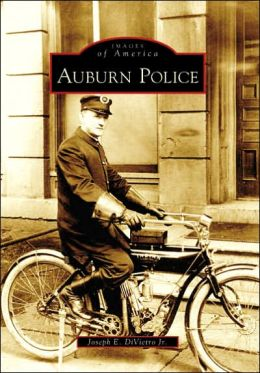 Auburn Police, New York (Images of America Series)
