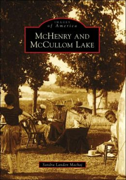 McHenry and McCullom Lake, Illinois (Images of America Series)