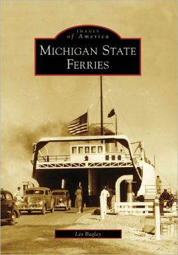 Michigan State Ferries (Images of America Series)