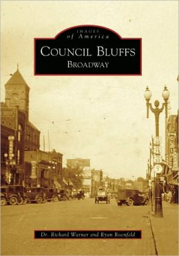 Council Bluffs-Broadway, Iowa (Images of America Series)