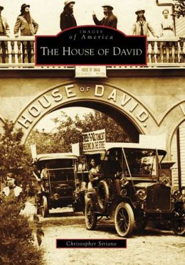The House of David, Michigan (Images of America Series)