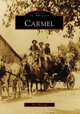 Carmel, Indiana (Images of America Series)