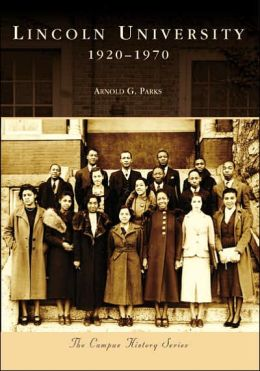 Lincoln University: 1920-1970 (Campus History Series)