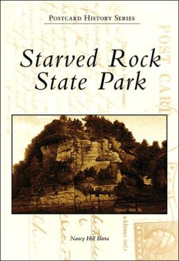Starved Rock State Park (Postcard History Series)