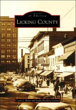 Licking County, Ohio (Images of America Series)
