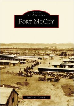 Fort McCoy, Wisconsin (Images of America Series)