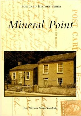Mineral Point, Wisconsin (Postcard History Series)