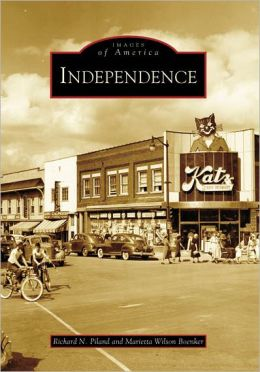 Independence, Missouri (Images of America Series)