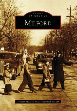 Milford, Ohio (Images of America Series)