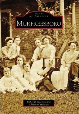 Murfreesboro, TN (Images of America Series)