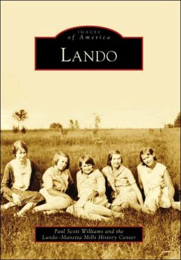 Lando, South Carolina (Images of America Series)