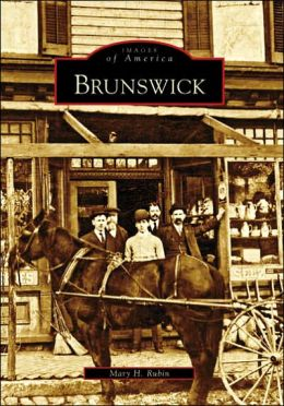 Brunswick, Maryland (Images of America Series)