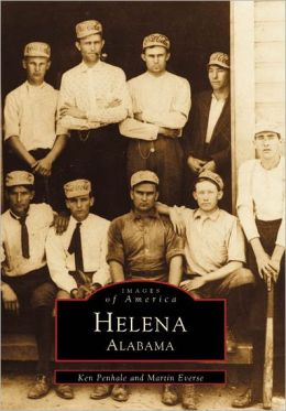 HELENA Alabama (Images of America Series)