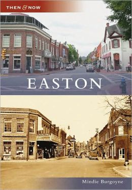 Easton, Maryland [Then and Now Series]