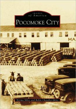 Pocomoke City, Maryland (Images of America Series)