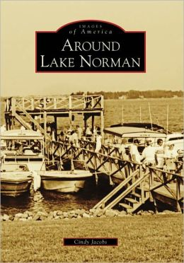 Around Lake Norman, North Carolina (Images of America Series)