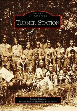 Turner Station, Maryland (Images of America Series)