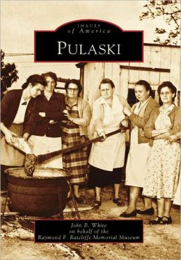 Pulaski, Virginia (Images of America Series)