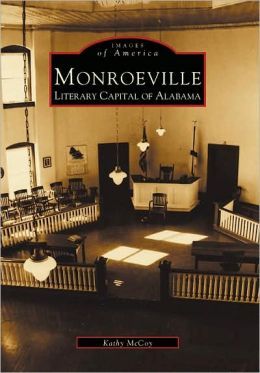 Monroeville, Alabama (Images of America Series)