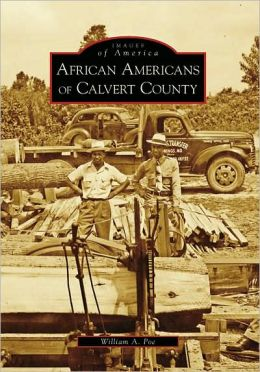African Americans of Calvert County, Maryland (Images of America Series)