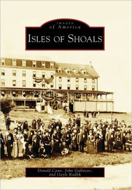 Isles of Shoals, New Hampshire/Maine (Images of America Series)