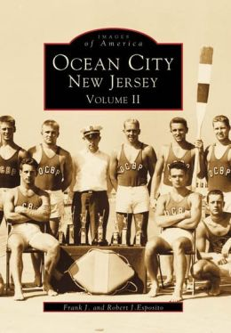 Ocean City, New Jersey: Volume 2 (Images of America Series)