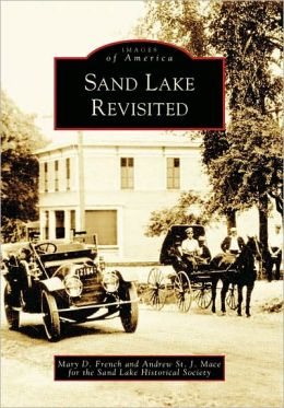 Sand Lake, New York Revisited (Images of America Series)