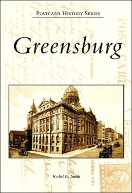 Greensburg, Pennsylvania [Postcard History Series]
