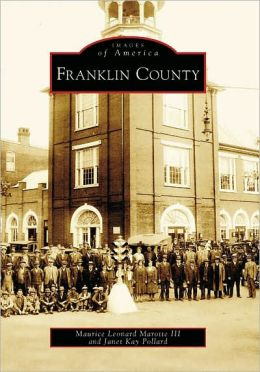 Franklin County, Pennsylvania (Images of America Series)