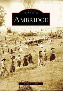 Ambridge, Pennsylvania (Images of America Series)