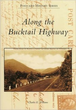 Along the Bucktail Highway (Postcard History Series)