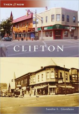 Clifton, New Jersey (Then & Now Series)