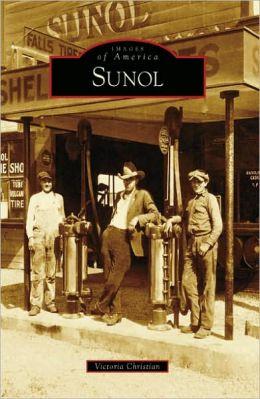 Sunol, California (Images of America Series)