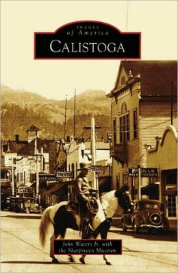 Calistoga, California (Images of America Series)